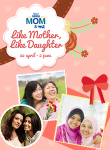 NESTLÉ Mom&Me Like Mother, Like Daughter Photo Contest